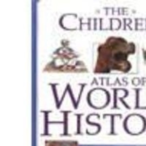 The Children's Atlas of World History