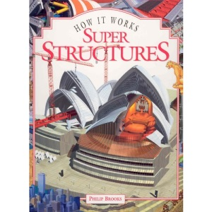 Super Structures (How It Works)