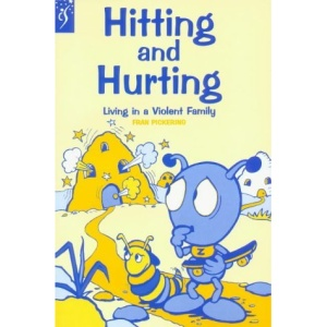 Hitting and Hurting: Living in a Violent Family