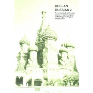 Ruslan Russian 2: A Communicative Russian Course (3rd Edition)