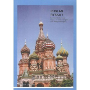 Ruslan Ryska 1: kommunikativ kurs i Ryska. In Swedish. Pack (book and audio CD)