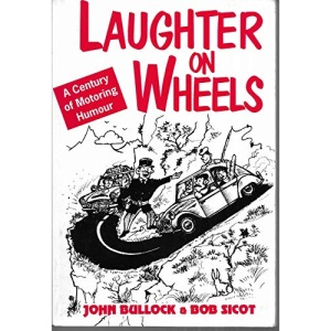 Laughter on Wheels: A Century of Motoring Humour