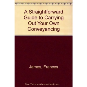A Straightforward Guide to Carrying Out Your Own Conveyancing