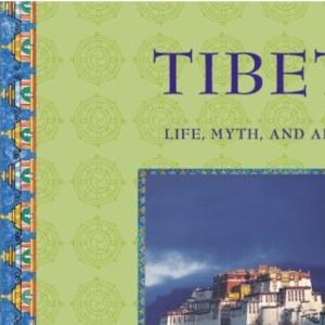 Life, Myth and Art - Tibet