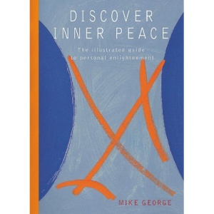 Discover Inner Peace: The Illustrated Guide to Personal Enlightenment