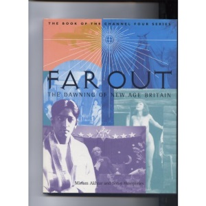 Far Out: The Dawning of New Age Britain