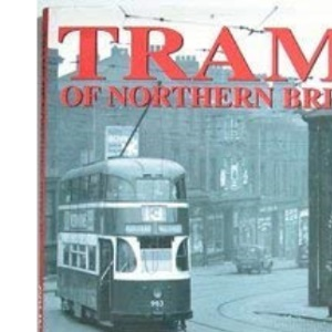 Trams of Northern Britain