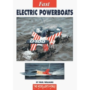 Fast Electric Powerboats (Modeller's World)