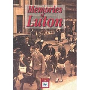 Memories of Luton
