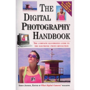 Digital Photography Handbook (With Free CD-Rom) Hb