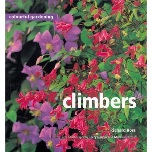 Climbers (Colourful Gardening) (Colourful Gardening S.)