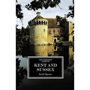 The Companion Guide to Kent and Sussex (ne) (Companion Guides)