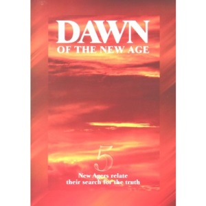 Dawn of the New Age: 5 New Agers Relate Their Search for the Truth (Testimony Booklets)