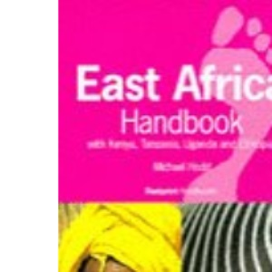 East African Handbook 1998: With Kenya, Tanzania, Zanzibar, Uganda and Ethiopia (Footprint Handbooks)
