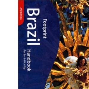 Brazil Handbook: The Travel Guide (Footprint Handbook)