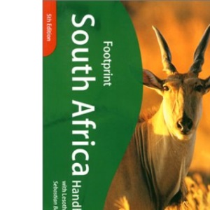 South Africa Handbook: The Travel Guide (Footprint Handbook)