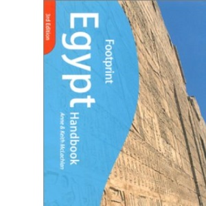 Egypt Handbook: The Travel Guide (Footprint Handbooks)