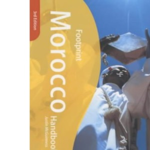 Morocco Handbook: The Travel Guide (Footprint Handbooks)