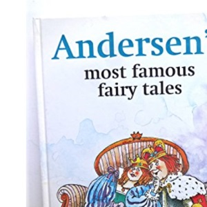 Anderson's Most Famous Fairy Tales