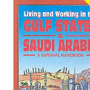 Living and Working in the Gulf States & Saudi Arabia