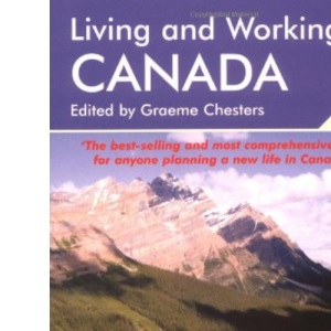 Living and Working in Canada (Living & Working in Canada)