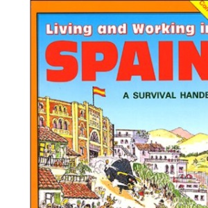 Living and Working in Spain (Survival Handbooks)