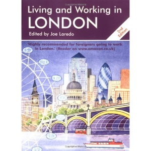 Living and Working in London (Living & Working in London)