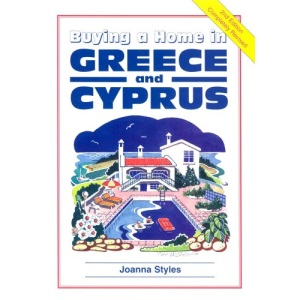 Buying a Home in Greece and Cyprus (Survival Handbooks)