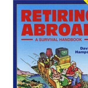 Retiring Abroad (Survival Handbook)