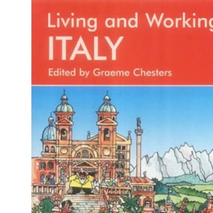 Living and Working in Italy: A Survival Handbook