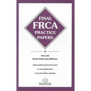 Final FRCA Practice Papers