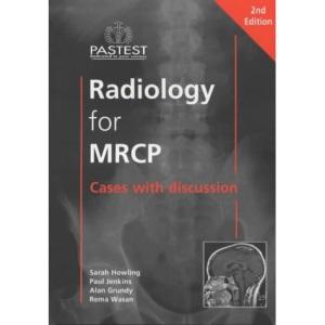 Radiology for MRCP 2