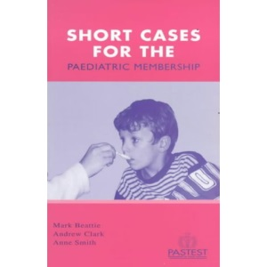 Short Cases for the Paediatric Membership