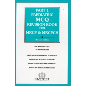 Part 1 Paediatric MCQ Revision Book for MRCP and MRCPH
