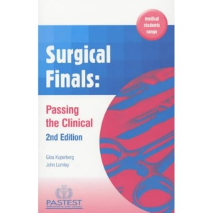 Surgical Finals: Passing the Clinical