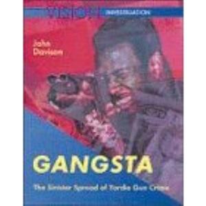 Gangsta (A Vision investigation)