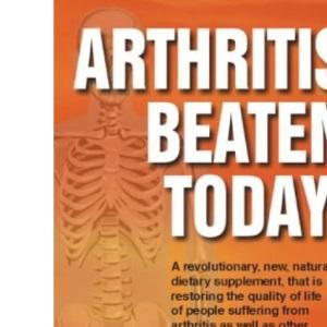 Arthritis Beaten Today!