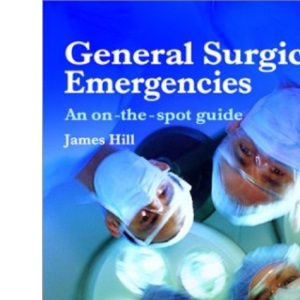 General Surgical Emergencies: An On-the-spot Guide