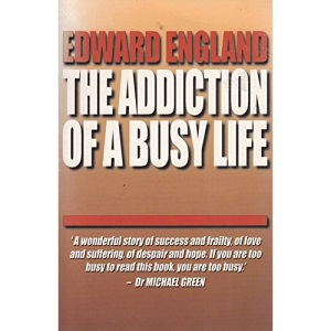 Addiction of a Busy Life (Aviemore Books)