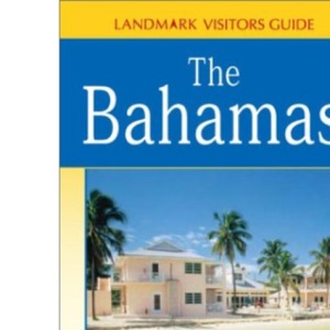 The Bahamas, The (Landmark Visitor Guide)