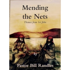 Mending the Nets: Studies and Commentary in the First Epistle of John