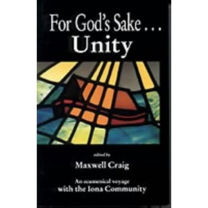 For God's Sake...Unity: The Church is Called to be One