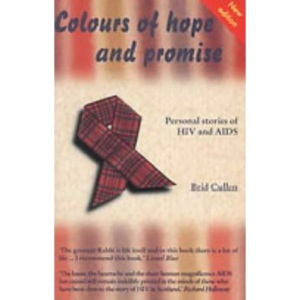 Colours of Hope and Promise: Personal Stories of HIV and AIDS