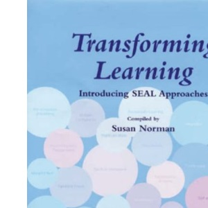 Transforming Learning: Introducing SEAL Approaches