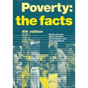 Poverty: The Facts: 103 (Poverty publication)