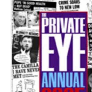 The Private Eye Annual 2005