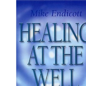 Healing at the Well