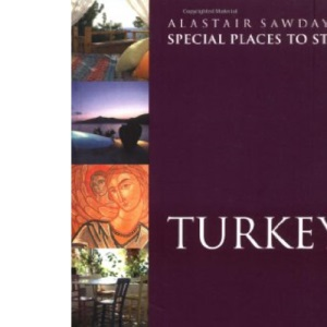 Turkey (Alastair Sawday's Special Places to Stay)