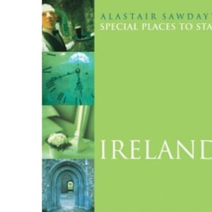 Ireland (Alastair Sawday's Special Places to Stay)