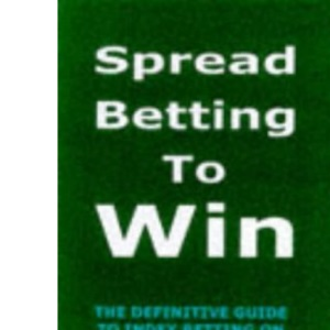 Spread Betting to Win